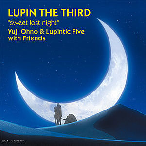 レコード画像:YUJI OHNO / LUPINTIC FIVE WITH FRIENDS / Sweet Lost Night