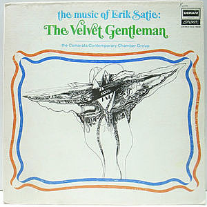 レコード画像:Camarata Contemporary Chamber Group / Erik Satie / The Music Of Eric Satie: The Velvet Gentleman