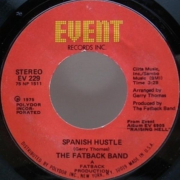 レコードメイン画像:LATIN DISCO FUNK 45 / FATBACK BAND Spanish Hustle / 7インチ