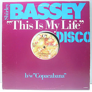 レコード画像:SHIRLEY BASSEY / Copacabana (At The Copa) / This Is My Life (La Vita)