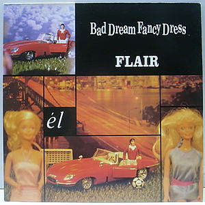 レコード画像:BAD DREAM FANCY DRESS / Flair