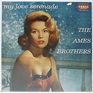 レコード画像:AMES BROTHERS / My Love Serenade