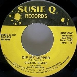 レコード画像:CICERO BLAKE / Dip My Dipper / Be Good To Me