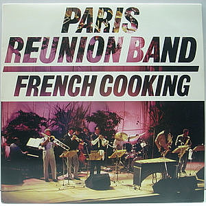 レコード画像:PARIS REUNION BAND / French Cooking