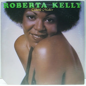 レコード画像:ROBERTA KELLY / Trouble Maker