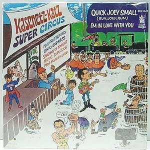 レコード画像:KASENETZ-KATZ SUPER CIRCUS / Quick Joey Small - I'm In Love With You