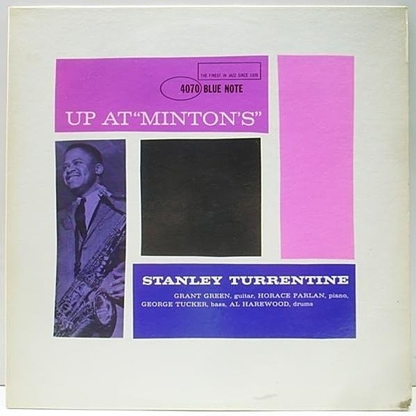 レコードメイン画像:美盤!! 47WEST&NY 両溝 MONO STANLEY TURRENTINE Up At Minton's Vol. 2 (Blue Note BLP 4070) RVG 耳あり