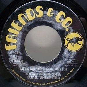 レコード画像:EDDIE DRENNON AND B.B.S. UNLIMITED / Let's Do It Again c/w Get Down Do 〜