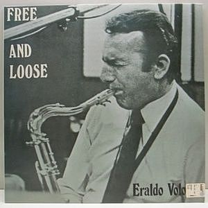 レコード画像:ERALDO VOLONTE / Free And Loose
