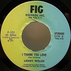 レコード画像:LENNY WELCH / Six Million Dollar Woman / I Thank You Love