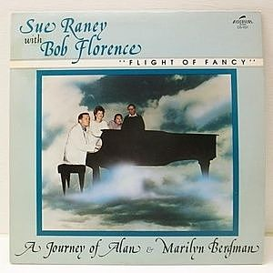 レコード画像:SUE RANEY / BOB FLORENCE / Flight Of Fancy - A Journey Of Alan & Marilyn Bergman