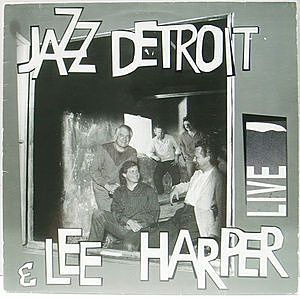 レコード画像:JAZZ DETROIT / LEE HARPER / Live