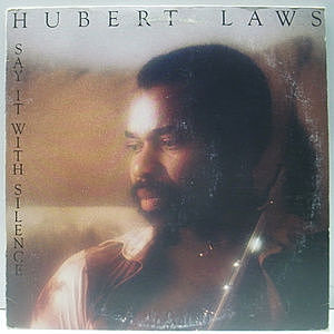 レコード画像:HUBERT LAWS / Say It With Silence