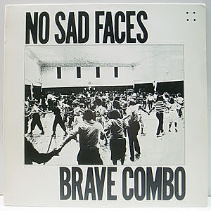 レコード画像:BRAVE COMBO / No Sad Faces