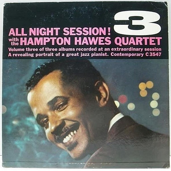 レコードメイン画像:良好!! D1マト MONO 深溝 オリジナル HAMPTON HAWES All Night Session, Vol. 3 ('58 Contemporary) JIM HALL, RED MITCHELL, BRUZ FREEMAN