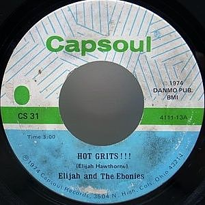 レコード画像:ELIJAH AND THE EBONIES / Hot Grits!!