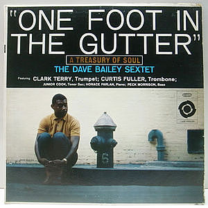 レコード画像:DAVE BAILEY / One Foot In The Gutter : A Treasury Of Soul