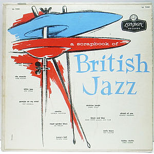 レコード画像:VARIOUS / A Scrapbook Of British Jazz 1926 - 1956