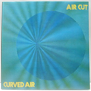 レコード画像:CURVED AIR / Air Cut