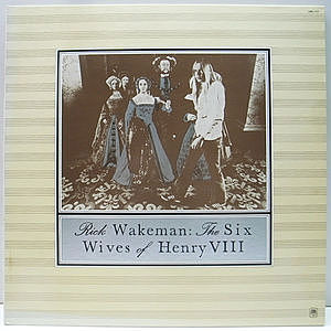 レコード画像:RICK WAKEMAN / The Six Wives Of Henry VIII