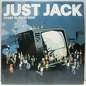 レコード画像:JUST JACK / Starz In Their Eyes
