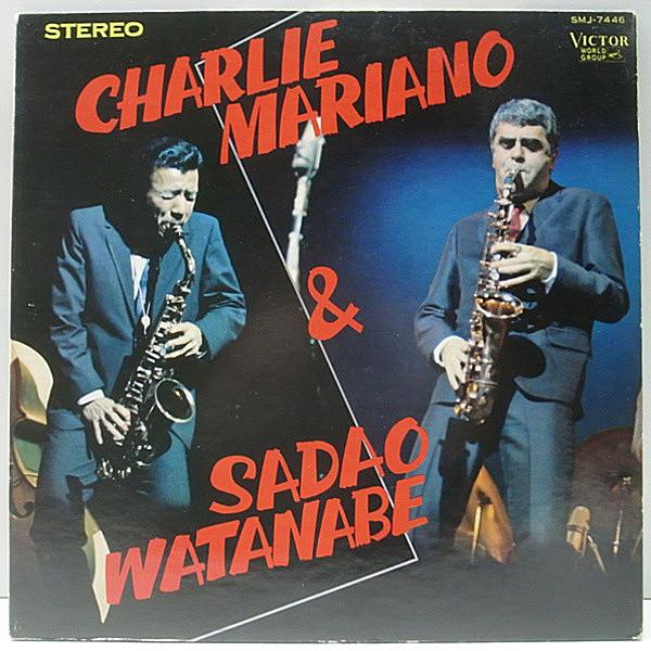 CHARLIE MARIANO / SADAO WATANA...