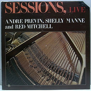 レコード画像:ANDRE PREVIN / SHELLY MANNE / RED MITCHELL / TONI HARPER / Sessions, Live