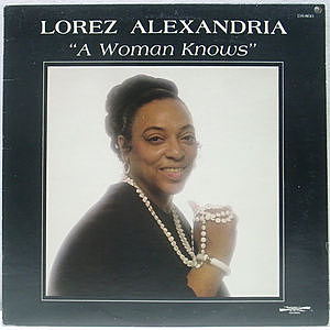 レコード画像:LOREZ ALEXANDRIA / A Woman Knows