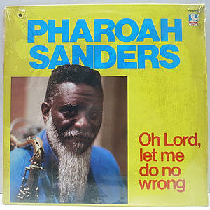 レコード画像:PHAROAH SANDERS / Oh Lord, Let Me Do No Wrong