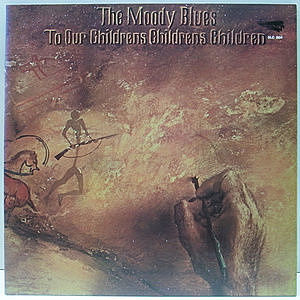 レコード画像:MOODY BLUES / To Our Children's Children's Children