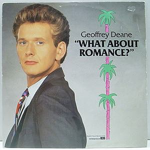 レコード画像:GEOFFREY DEANE / What About Romance?