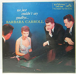 レコード画像:BARBARA CARROLL / We Just Couldn't Say Goodbye...