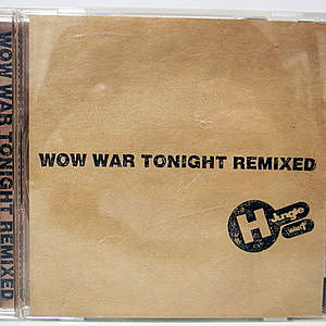 レコード画像:H JUNGLE WITH T / Wow War Tonight Remixed