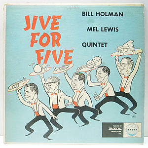 レコード画像:BILL HOLMAN / MEL LEWIS / Jive For Five