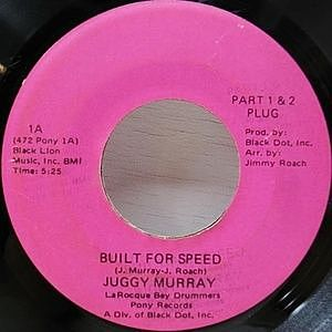 レコード画像:JUGGY MURRAY / Built For Speed