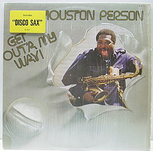 レコード画像:HOUSTON PERSON / Get Out'a My Way!