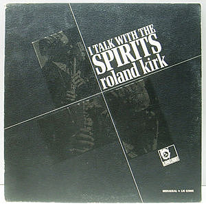 レコード画像:ROLAND KIRK / I Talk With The Spirits