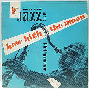 レコード画像:NORMAN GRANZ / JAZZ AT THE PHILHARMONIC / How High The Moon