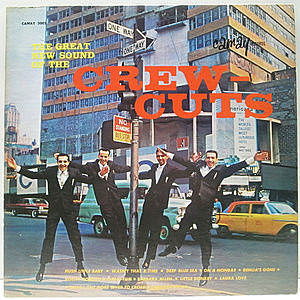 レコード画像:CREW CUTS / The Great New Sound Of The Crew-Cuts