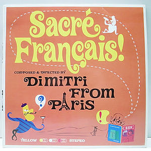レコード画像:DIMITRI FROM PARIS / Sacre Francais!