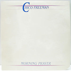 レコード画像:CHICO FREEMAN / Morning Prayer