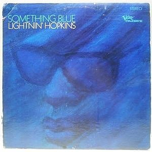 レコード画像:LIGHTNIN HOPKINS / Something Blue
