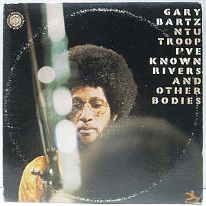 レコード画像:GARY BARTZ / I've Known Rivers And Other Bodies