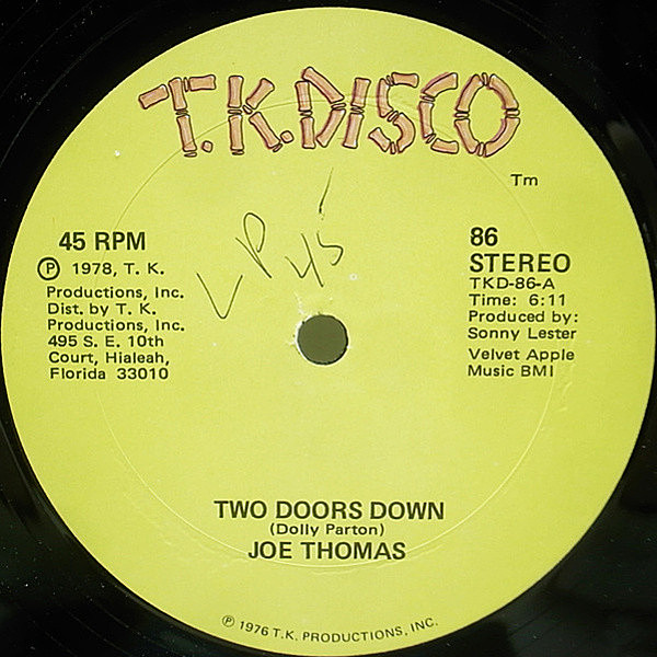 レコードメイン画像:良好!! USオリジナル 12 JOE THOMAS Two Doors Down / Here I Come ('78 T.K.Disco) DOLLY PARTON カヴァー 45 RPM.
