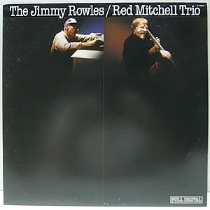 レコード画像:JIMMY ROWLES / RED MITCHELL / COLIN BAILEY / The Jimmy Rowles / Red Mitchell Trio