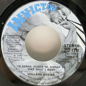 レコード画像:HOLLAND DOZIER / I'm Gonna Hijack Ya, Kidnap Ya, Take What I Want / You Took Me From A World Outside