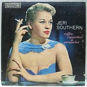 レコード画像:JERI SOUTHERN / Coffee, Cigarettes & Memories
