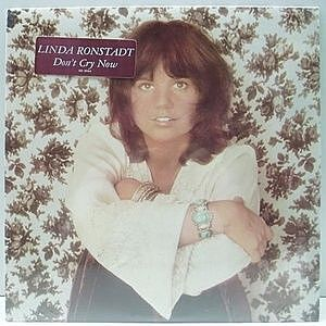 レコード画像:LINDA RONSTADT / Don't Cry Now