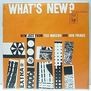 レコード画像:TEO MACERO / BOB PRINCE / What's New?
