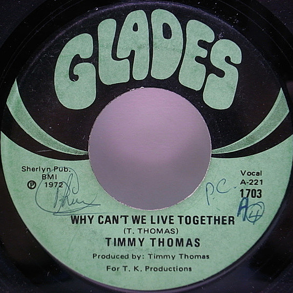 レコードメイン画像:7インチ USオリジナル TIMMY THOMAS Why Can't We Live Together / Funky Me ('72 Glades) DRAKE/Hotline Bling ネタ サンプリング